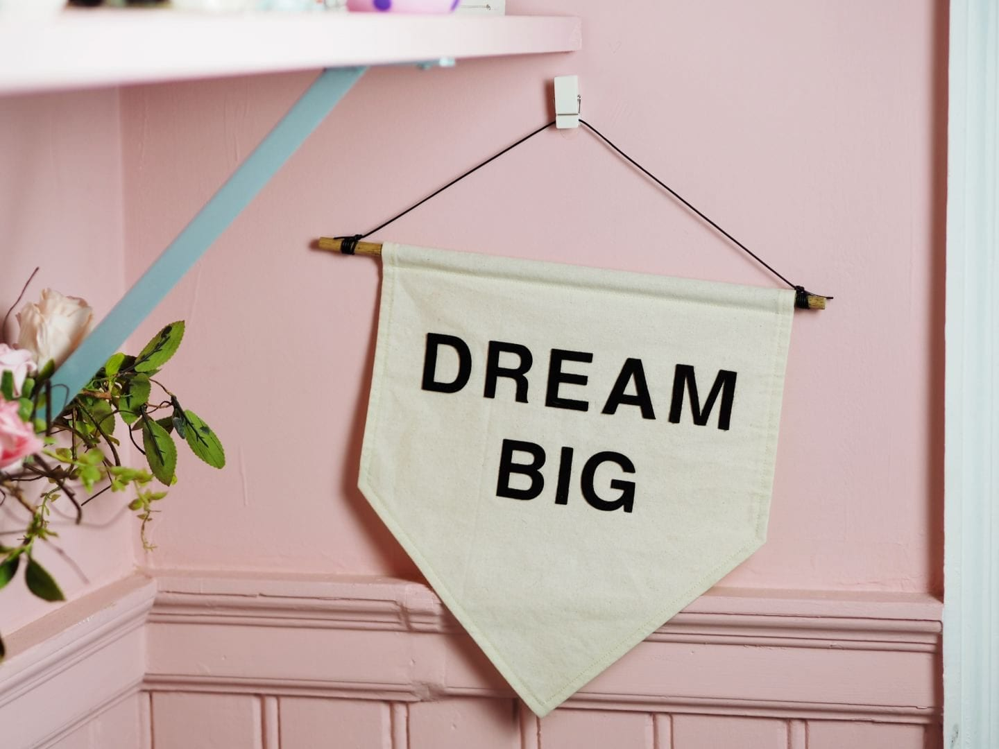 dream big flag pink office